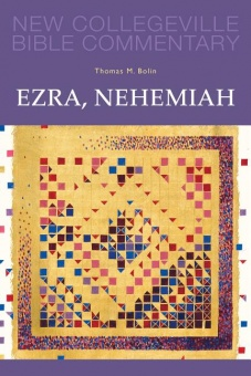 Ezra, Nehemiah - New Collegeville Bible Commentary: Old Testament 11