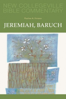 Jeremiah, Baruch - New Collegeville Bible Commentary: Old Testament 14