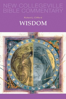 Wisdom - New Collegeville Bible Commentary: Old Testament 20