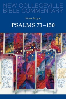 Psalms 73-150 - New Collegeville Bible Commentary: Old Testament 23