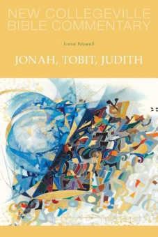 Jonah, Tobit, Judith - New Collegeville Bible Commentary: Old Testament 25