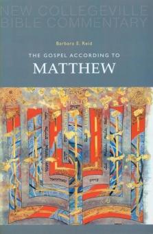 Gospel According to Matthew - New Collegeville Bible Commentary: New Testament 1