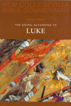 Gospel According to Luke - New Collegeville Bible Commentary: New Testament 3