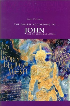 Gospel According to John and the Johannine Letters - New Collegeville Bible Commentary: New Testament 4