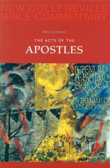 Acts of the Apostles - New Collegeville Bible Commentary: New Testament 5