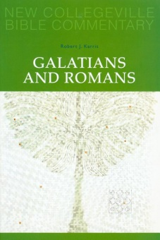 Galatians and Romans - New Collegeville Bible Commentary: New Testament 6