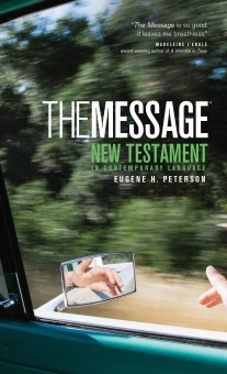 The Message: New Testament in Contemporary Language