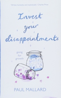 Invest Your Disappointments Going For Growth