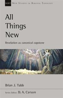 All Things New Revelation As Canonical Capstone