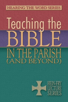 Teaching the Bible in the Parish (and Beyond)