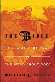 The Bible: the Word of God or the Word about God