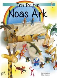 Noas ark - trin for trin