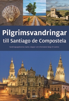 Pilgrimsvandringar till Santiago de Compostela