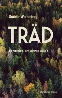 Träd: en vandring i den svenska skogen