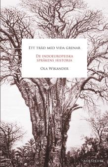 Ett träd med vida grenar - de indoeuropeiska språkens historia