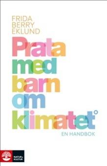 Prata med barn om klimatet: en handbok