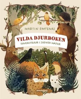 Vilda djurboken: favoritdjur i svensk natur