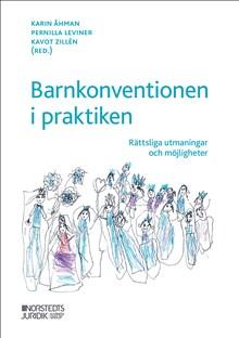 Barnkonventionen i praktiken : rättsliga utmaningar och möjligheter