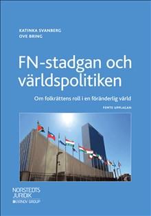 FN-stadgan och världspolitiken : om folkrättens roll i en föränderlig värld
