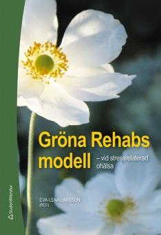 Gröna Rehabs modell - vid stressrelaterad ohälsa