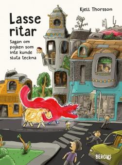 Lasse ritar: Sagan om pojken som inte kunde sluta teckna