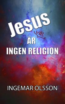 Jesus är väl ingen religion
