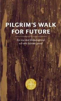 Pilgrim's Walk For Future