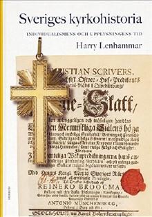 Sveriges kyrkohistoria 5 - Individualismens och upplysningens tid