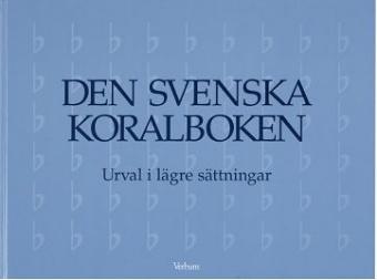 Den svenska koralboken, urval i lägre sättningar