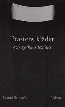 Prästens kläder och kyrkans textilier