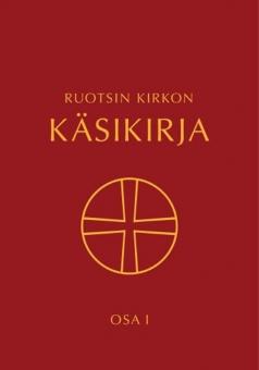 Kyrkohandbok för Svenska kyrkan del 1 - på finska