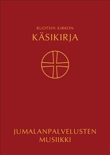 Kyrkohandbok för Svenska kyrkan Musikvolym, på finska