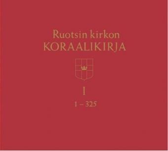 Ruotsin kirkon koraalikirja, I