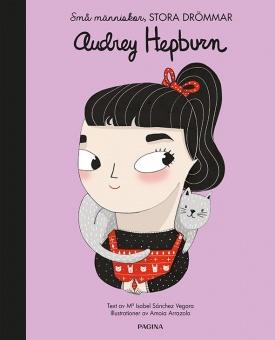 Små människor, stora drömmar - Audrey Hepburn