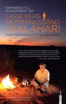 Skymningssång i Kalahari: Hur människan bytte tillvaro