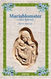 Mariablomster i våra hjärtan