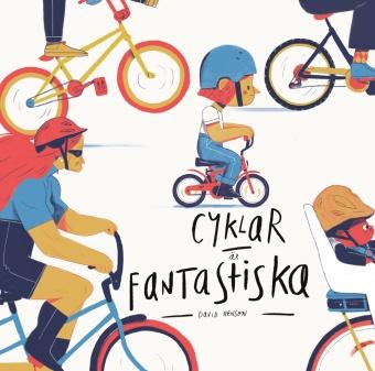 Cyklar är fantastiska