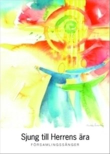 Sjung till Herrens ära : församlingssånger