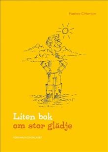 Liten bok om stor glädje