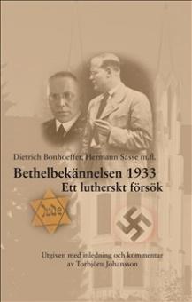 Bethelbekännelsen 1933: Ett lutherskt försök