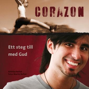 Corazon: ett steg till med Gud