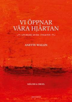 Vi öppnar våra hjärtan - Liturgisk musik i folkton - Melodi & Orgel