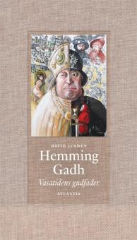 Hemming Gadh: Vasatidens gudfader