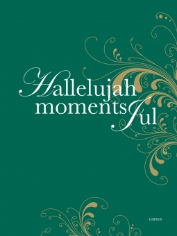 Hallelujah moments Jul