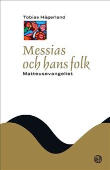 Messias och hans folk : Matteusevangeliet (NTB)