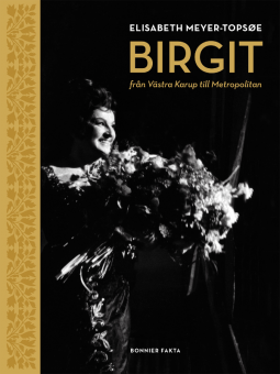 Birgit Nilsson: från Västra Karup till Metropolitan