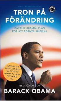 Tron på förändring: Barack Obamas plan för att förnya Amerika