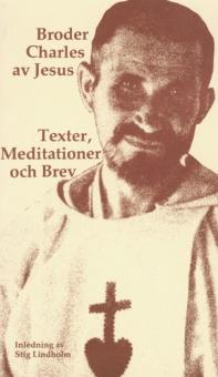Texter, meditationer och brev
