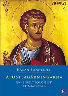 Apostlagärningarna : En bibelteologisk kommentar