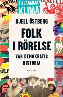 Folk i rörelse: vår demokratis historia